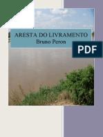 Bruno Peron - Aresta Do Livramento