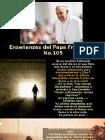 Enseñanzas Del Papa Francisco - Nº 105