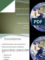 (1) Ciências Naturais - 8º Ano - Ecossistemas