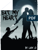 Eat My Heart
