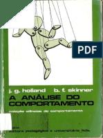 Skinner, B. F. & Holland, J. C. (1965). a Análise Do Comportamento