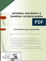 Bombeo Mecánico y Bombas Reciprocantes