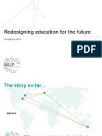 Redesigning Education for the Future. an Introduction to GELP 2014 Full