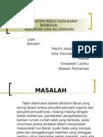O Sistem-Sistem Medis Non-Barat