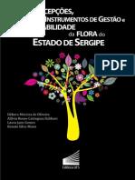 Usos, percepções, instrumentos de gestão e sustentabilidade da flora do Estado de Sergipe