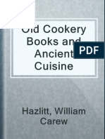 Old Cookery Books and Ancient Cuisine