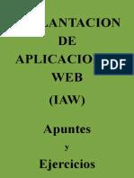 Implantacion de Aplicaciones Web (IAW). Apuntes y ejercicios.