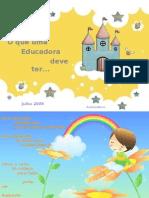 A Educadora