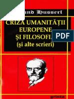 Edmund Husserl - Criza Umanitatii Europene Si Filosofia (1)