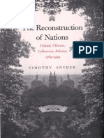 Snyder, Timothy. the Reconstruction of Nations. Poland, Ukraine, Lithuania, Belarus, 1569-1999 (2003)