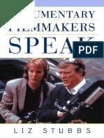 Liz Stubbs-Documentary Filmmakers Speak (2002)