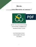 Bitcoin- Ferramenta Libertaria Ou Ameaca - Ricardo.borges -RA 21.000.515 Rev 4
