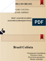 Aula Brasil Colonia - Prof Albanir