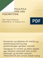 Penilaian Pola-pola Psikosensorik Dan Psikomotorik