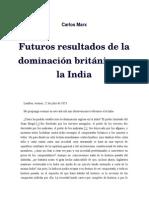 Marx - Futuros Resultados de La Dominación Británica en La India