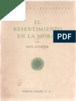 Scheler, Max - El Resentimiento en La Moral Ed. Espasa-Calpe