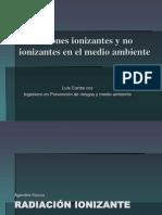 Agentes Fisicos Radiacion Ionizante No Ionizante