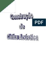 Construção de Caixa Acustica