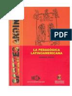 Dussel, Enrique - La Pedagógica Latinoamericana
