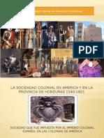 La sociead colonial en Honduras y America.pptx