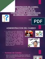 Administracion Del Cambio, Planeamiento de La Administracion