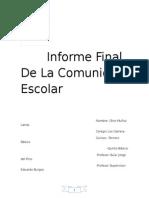 Informe De       Final De La Comunidad Escolar.doc