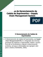 Sistemas de Gerenciamento da Cadeia de Suprimentos – Supply Chain Management System o GCS 2015_1