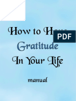 How to Have Gratitude in Your Life Manual