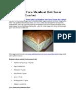 Resep Jadul Cara Membuat Roti Tawar Empuk Dan Lembut