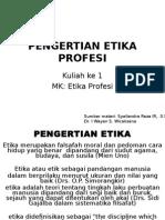 pengertian-etika-profesi-k1.ppt