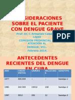 Consideraciones Sobre El Paciente Con Dengue Grave