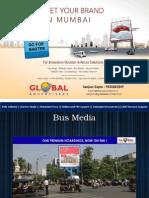 Bus Media in Bandra - Global Advertisers