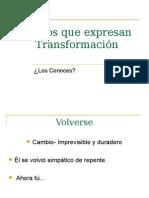 Verbos Que Expresan Transformación Ñ5