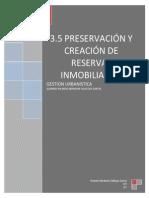 3.5 Preservación y Creación de Reservas Inmobiliarias