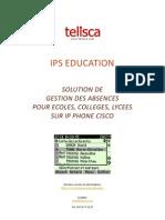 telisca IPS Education Solution de gestion des absences pour Ecoles, Collèges, Lycées sur IP Phone Cisco