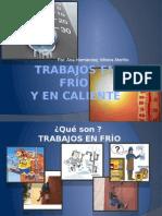 trabajosenfroycaliente-130324183842-phpapp01