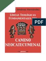 Emiliano Jimenez Hernandez Lineas Teologicas Fundamentales Del Camino Neocatecumenal