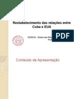 Apresentação EUA e Cuba