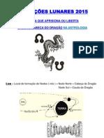 Projeçoes Lunares - Cauda e Cabeça Do Dragão 2015