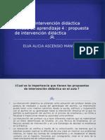 Modulo 2 Intervención Didáctica Unidad e 4 Propuesta de Intervención Didáctica ELVA ALICIA ASCENSIO MANCILLA