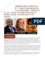 Justice Balapatabendi Says Without an Iota of Shame 'I Went to Parliament to Save Chamal My Classmate' - 'Believe It or Not' Stories No Longer Exist Only in Ripley's Book, It Exists Even in Sri Lanka !