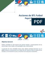BTL - Samba Pepsi - Cines Unidos - Producción