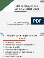 Gestión Del Cambio en Los Programas de Vision 2020