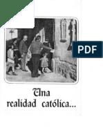 Una realidad católica (ejemplo de propaganda nazi)