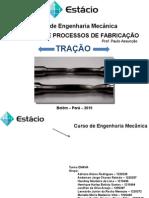 Seminário de Processos de Fabricação - Tração