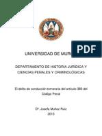 Muñoz Ruiz. El Delito de Conducción Temeraria Del Art. 380 CP