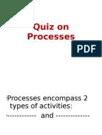 Process Quiz