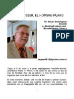 Walter Weber, el Hombre Pajarito  y Lipaugus weberi. Autor Bernardo González White y Oscar Domínguez  Giraldo.