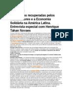 Fábricas Recuperadas Pelos Trabalhadores e a Economia Solidária Na América Latina. Entrevista Espacial Com Henrique Tahan Novaes