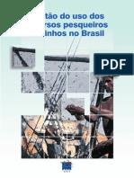 Gestão do Uso dos Recursos Pesqueiros Marinhos no Brasil